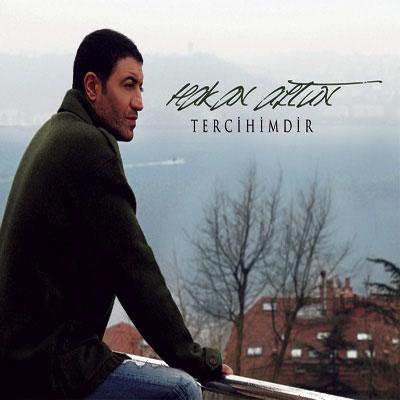 آلبوم جدید Hakan Altun - Tercihimdir 2010