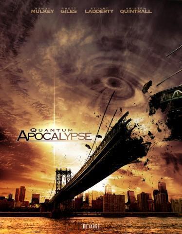 دانلود فیلم Quantum Apocalypse 2010