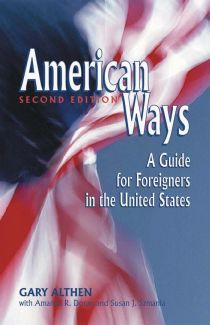American Ways A Guide for Foreigners in the United States