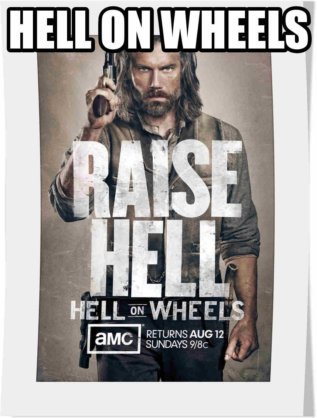 سریال Hell on Wheels فصل دوم