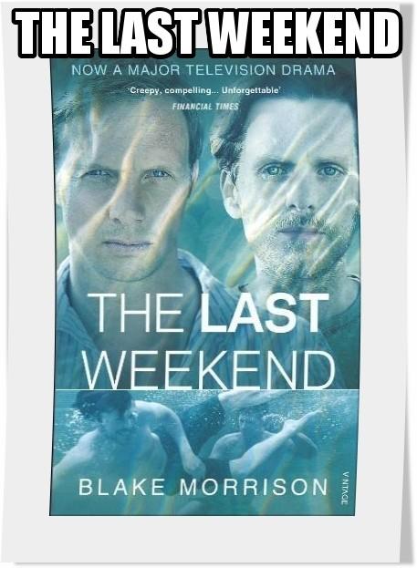 سریال The Last Weekend فصل اول