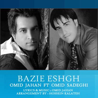 Omid Sadeghi & Omid Jahan - Bazie Eshgh