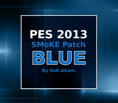 http://s1.picofile.com/file/7530847418/PES_2013_SMoKE_Patch_5_0_Blue.jpg