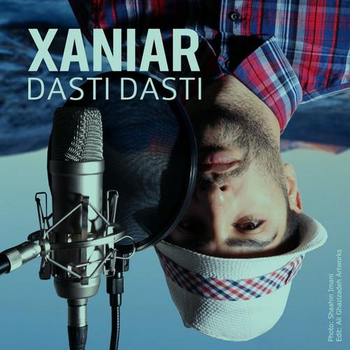 Xaniar – Dasti Dasti