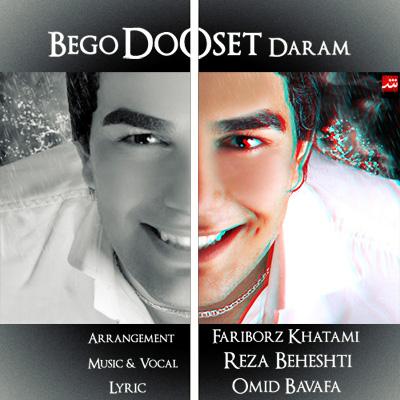 http://s1.picofile.com/file/7691593759/Begoo_Doosetdaram.jpg