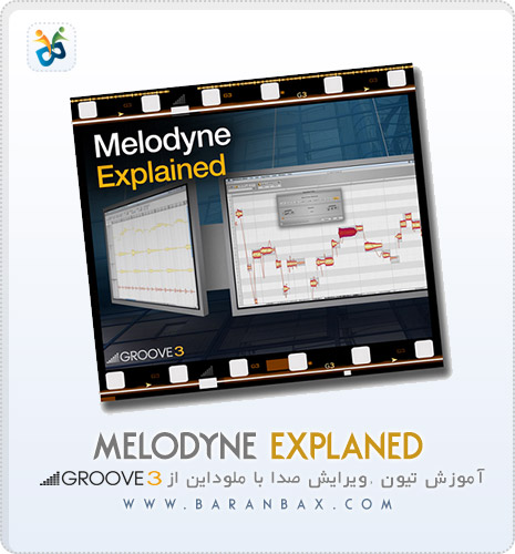 دانلود آموزش Groove 3 Melodyne Explained فالش گیری صدا
