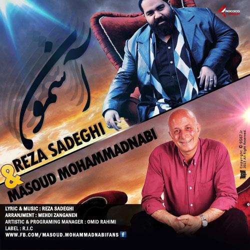 http://s1.picofile.com/file/7881139672/Reza_Sadeghi_Masoud_Mohammad_Nabi_Asemon_AvazMusic.jpg