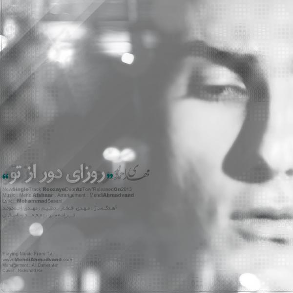 http://s1.picofile.com/file/7885100321/Mehdi_ahmadvand_roozaye_door_az_to.jpg