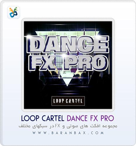 دانلود مجموعه افکت Loop Cartel Dance FX Pro