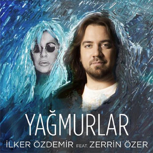 http://s1.picofile.com/file/8227572500/Ilker_Ozdemir_feat_Zerrin_Ozer_Yagmurlar.jpg