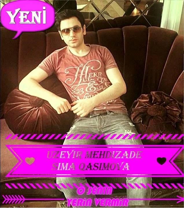 http://s1.picofile.com/file/8261135492/Uzeyir_Mehdizade_Sima_Qasimova_O_Senin_Yerini_Vermir.jpg