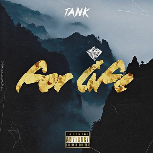 دانلود آهنگ خارجی جدید Tank به نام For Life
