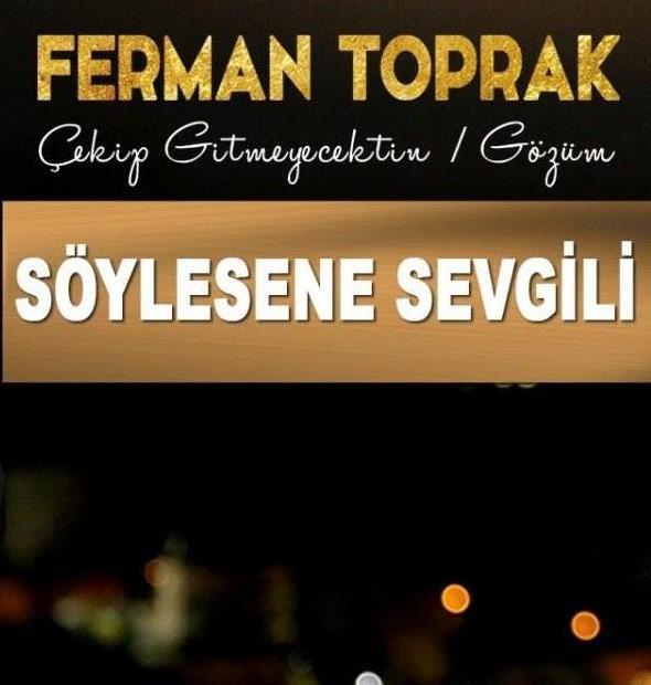 http://s1.picofile.com/file/8262589868/ferman_toprak_soylesene_sevgili_2015_yepyeni_8275393_5206_1200x630.jpg