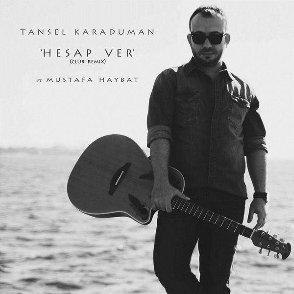 http://s1.picofile.com/file/8264041018/Tansel_Karaduman_Mustafa_Haybat_Hesap_Ver_Club_Remix_2016_.jpg
