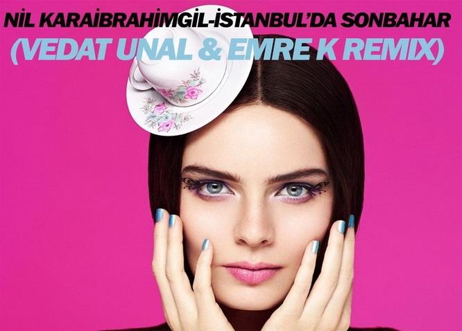 http://s1.picofile.com/file/8264064992/Nil_Karaibrahimgil_%C4%B0stanbul_da_Sonbahar_Vedat_Unal_Emre_K_Remix_2016_.jpg