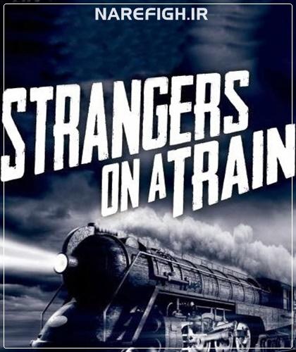 دانلود فیلم سینمایی Strangers on a Train 1951