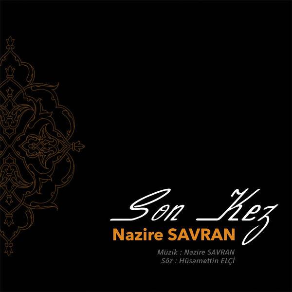 http://s1.picofile.com/file/8288102934/Nazire_Savran_Son_Kez_2017_Single.jpg