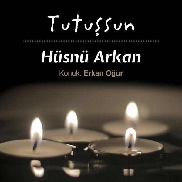 http://s1.picofile.com/file/8288356076/H%C3%BCsn%C3%BC_Arkan_feat_Erkan_O%C4%9Fur_Tutu%C5%9Fsun_2017.jpg